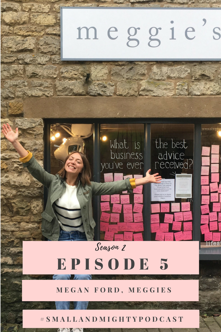 In this weeks episode, I chat with the third small business owner of season two, Megan Ford, founder of Meggies, a brick and mortar store in Stow-on-the-Wold in the Cotswolds.  Megan and I chat about how you don't need a business plan to succeed in business, why Instagram and Instagram Stories are so imperative to driving footfall and sales and her big dream for Meggies. http://socialmouth.co.uk/smallandmightypodcast/episode15