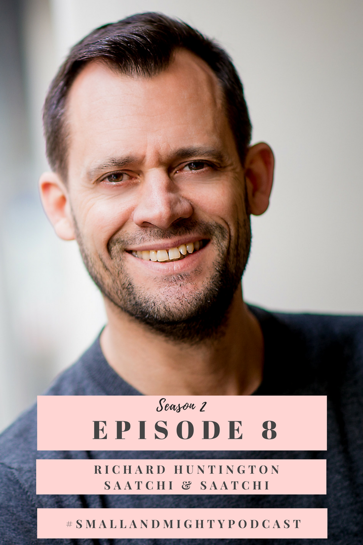 In this weeks episode, I talk the fourth business expert of Season Two, Richard Huntington, Chairman and Chief Strategy Officer of  Saatchi & Saatchi London Group. In his role, Richard looks after the deployment of strategies for clients such as EE, Direct Line, Sky, Marie Curie, T-Mobile and the Labour Party. In this episode, I put Richard in the hot seat and quiz him about how small businesses, with even smaller budgets, can build themselves a big brand presence. This episode is sure to get your thinking cap on, so make sure to listen with a pad and pen. Listen here: socialmouth.co.uk/smallandmightybusiness/episode18
