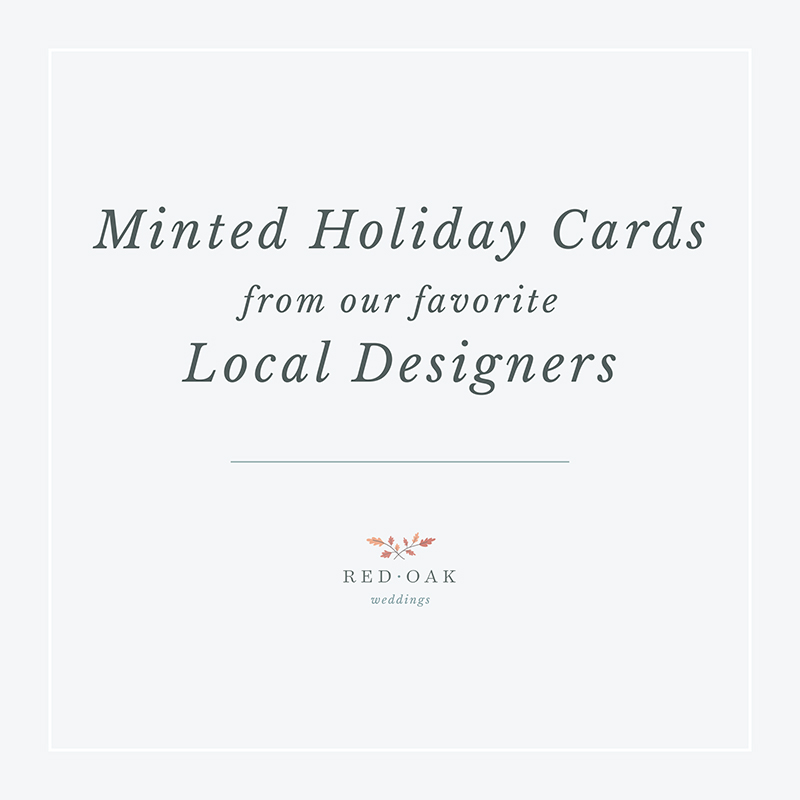 Red Oak Favorites | Minted Holiday Cards from Local Designers