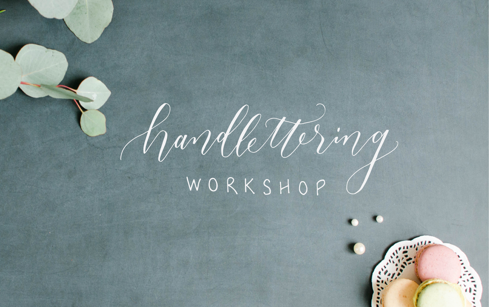 Handlettering Workshop with Lovely Scribe Calligraphy