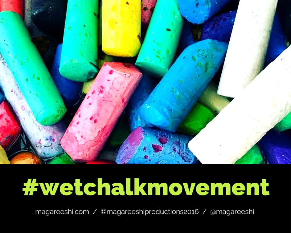 #wetchalkmovement