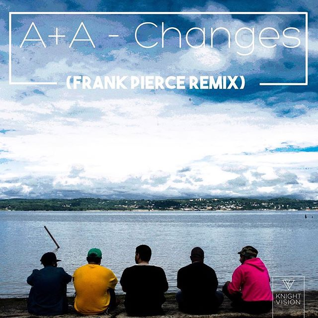 New Music out!! A+A - Changes (Remixed by @itsfrankpierce) @warnermusic @knightvisionrec @topsify @spotify **Link in Bio**