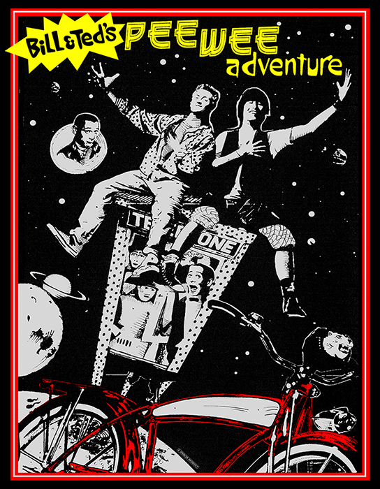 BILL & TED'S PEE WEE ADVENTURE