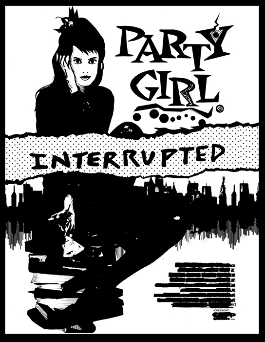 PARTY GIRL INTERRUPTED