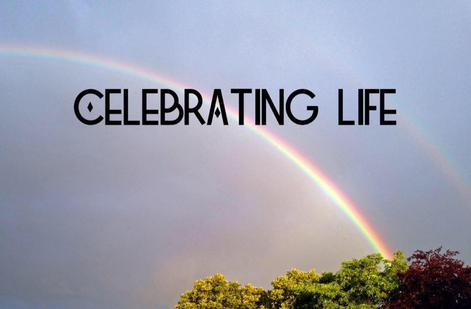 July 2016 | Celebrating Life