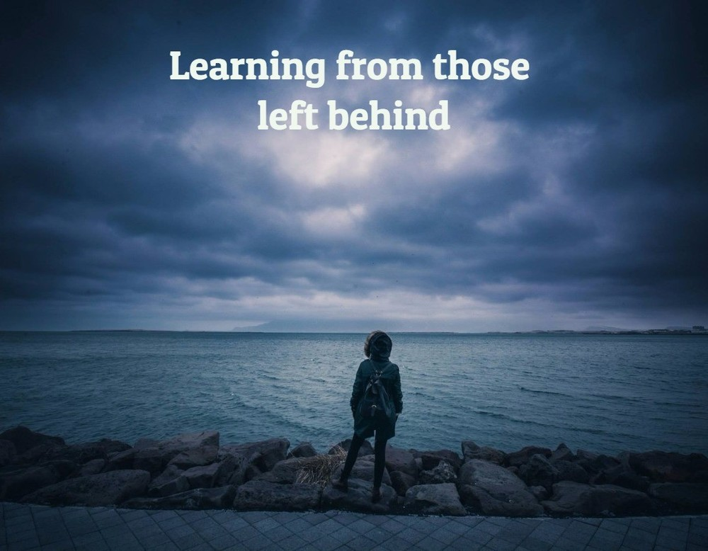 Learning from those left behind
