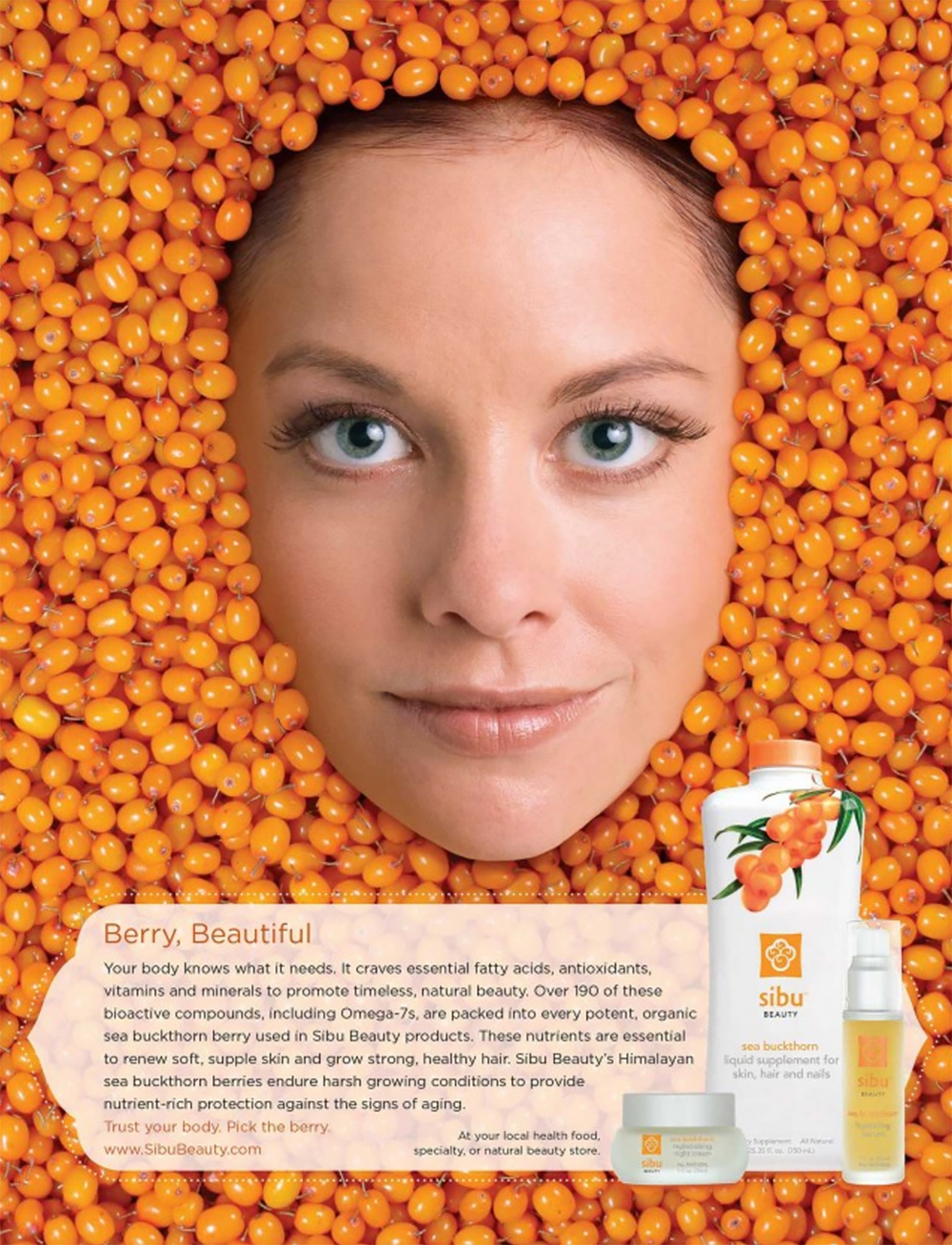 Sibu   Striking ads helped Sibu grow their market share after the merits of sea buckthorn hit the Dr. Oz show. New Ink worked with BrandHive to develop the concept and wrote ad headers and copy.