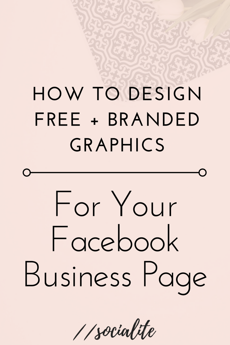 How I Easily Design Free, Branded Graphics for Facebook
