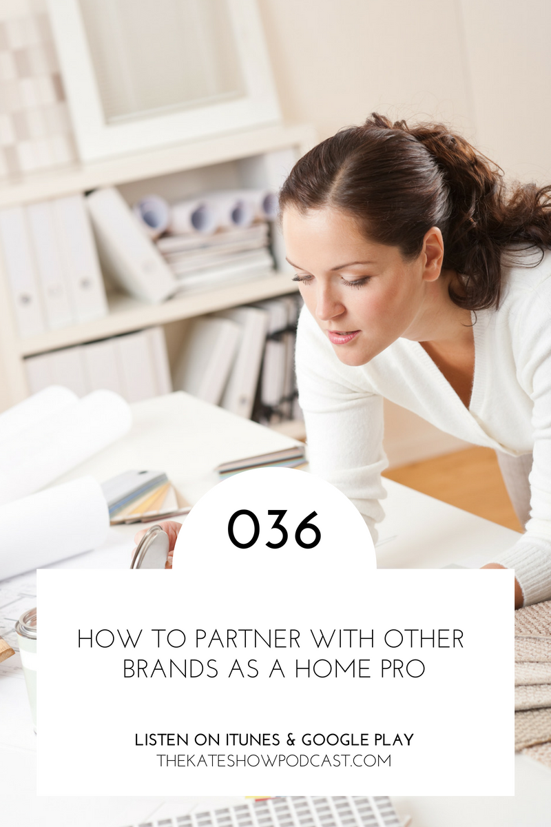 How to Partner with Brands as an Interior Designer, Stager, or Workroom