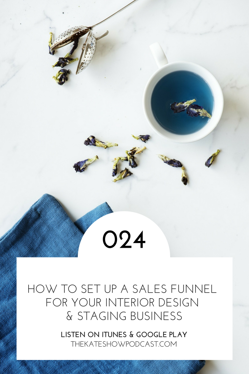 How to Set up a Sales Funnel for Your Design & Staging Business