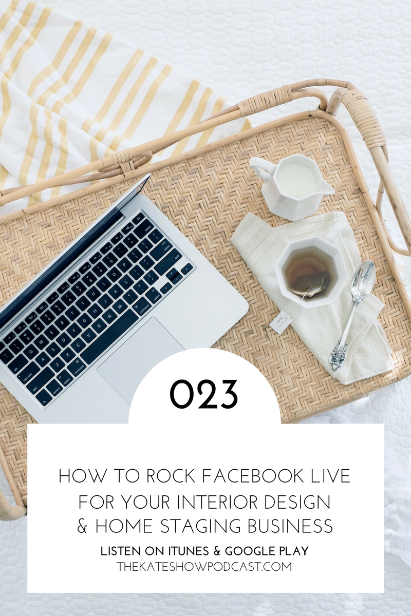 How to Rock Facebook Live as an Interior Designer
