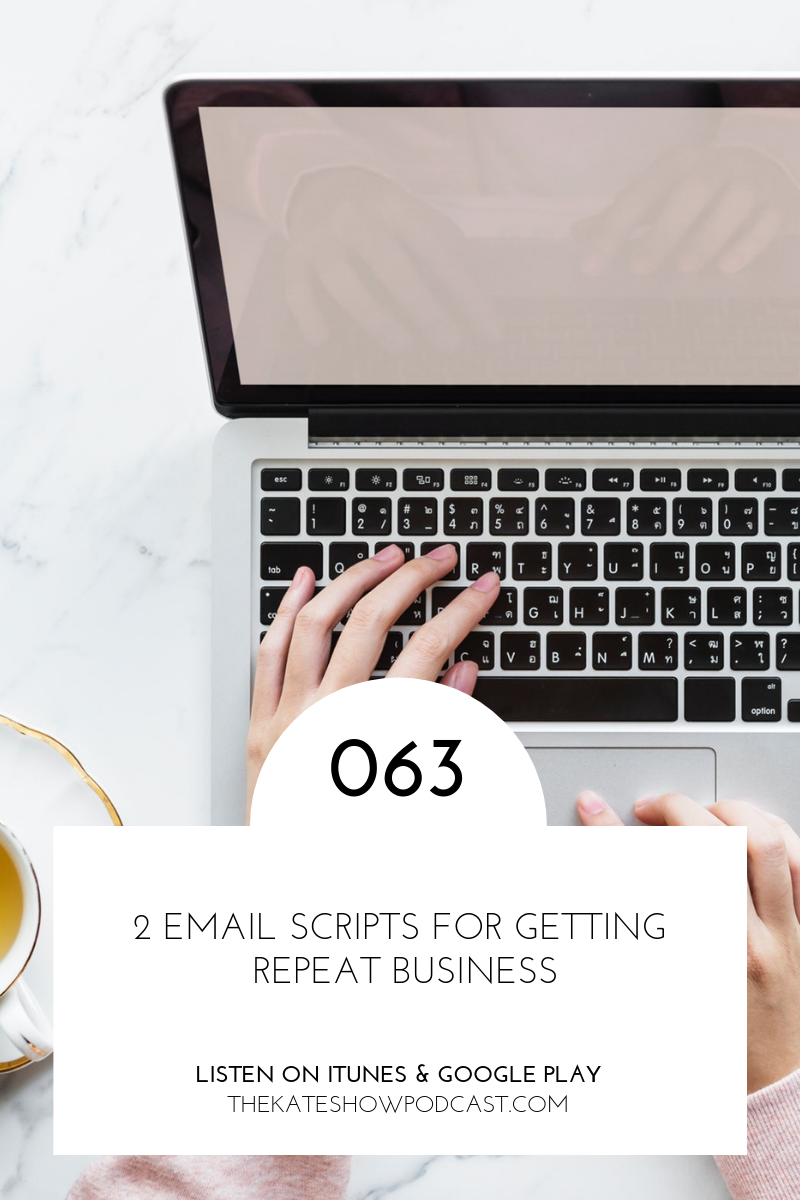 2 EMAIL SCRIPTS FOR GETTING repeat business.png