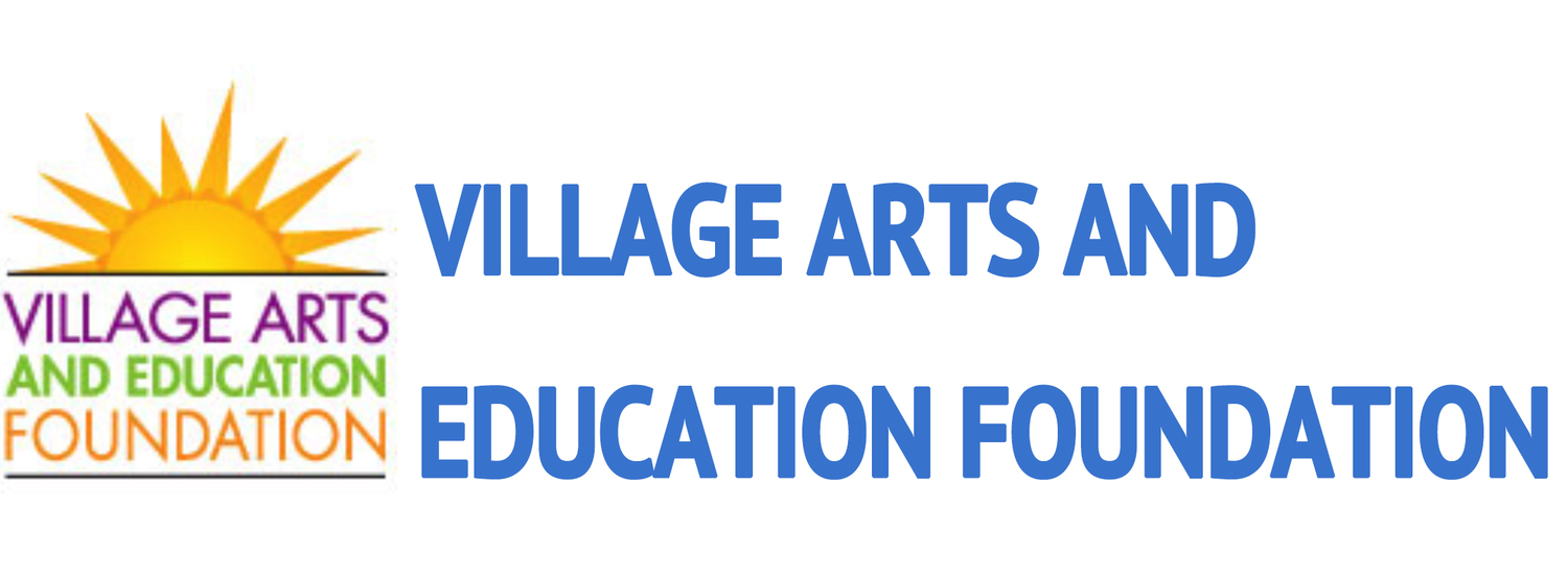 Village Arts and Education Foundation