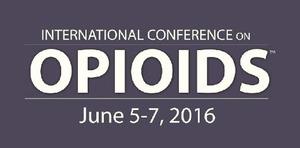 2016 International Conference on Opioids (ICOO) June 5-7, 2016 Boston, MA