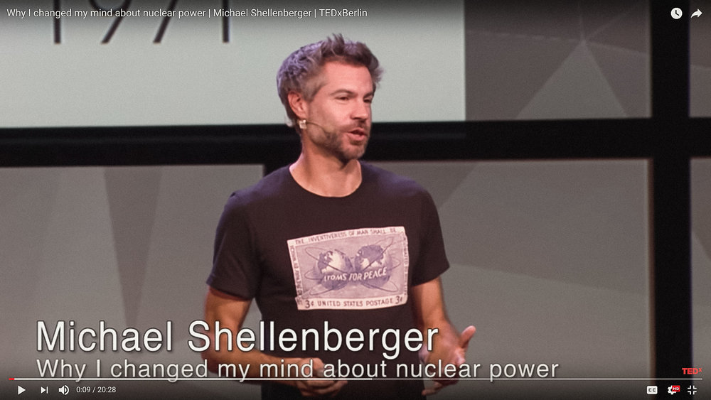"""TEDx """"Why I Changed My Mind About Nuclear, 2017 (video)"""