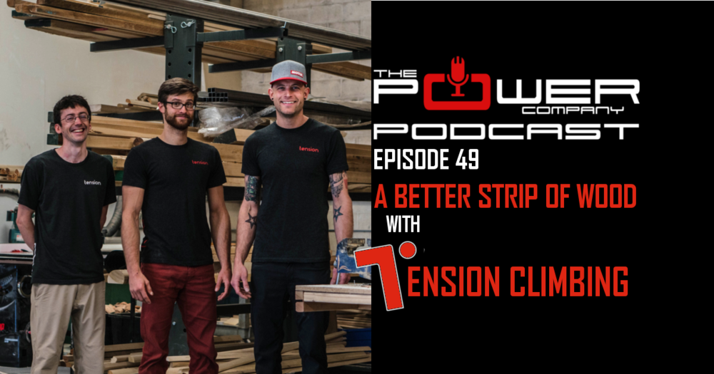Tension Climbing Power Company Podcast