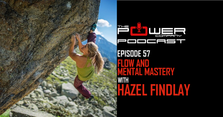Episode 57 flow and mental mastery with hazel findlay power hazel findlay power company podcast fandeluxe Choice Image