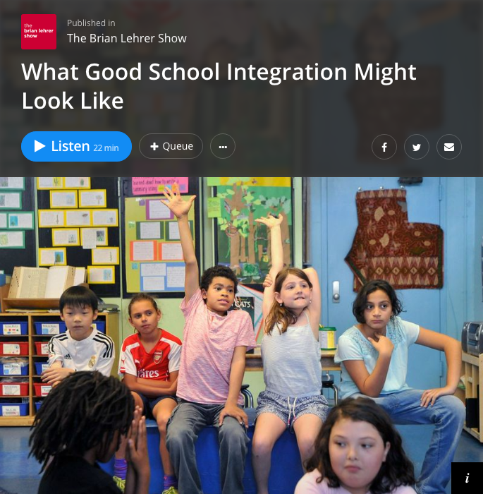 "WNYC - ""Good School Integration"""