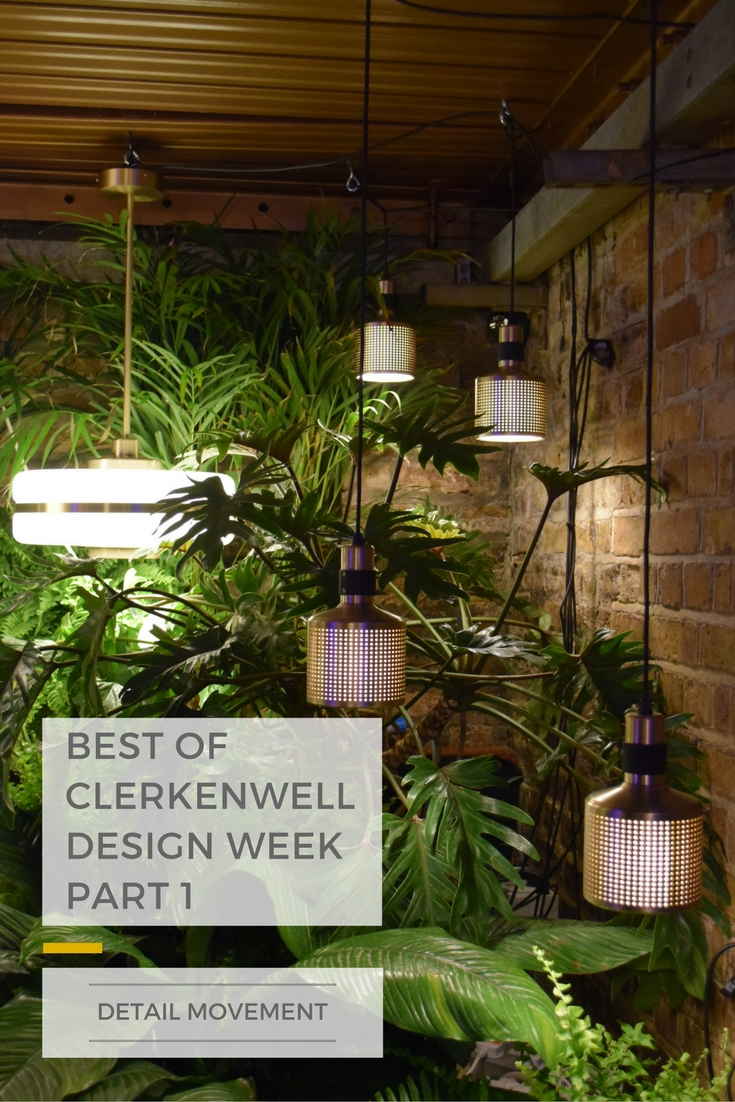 Best of Clerkenwell Design Week - Part 1 ©Detail Movement PIN2