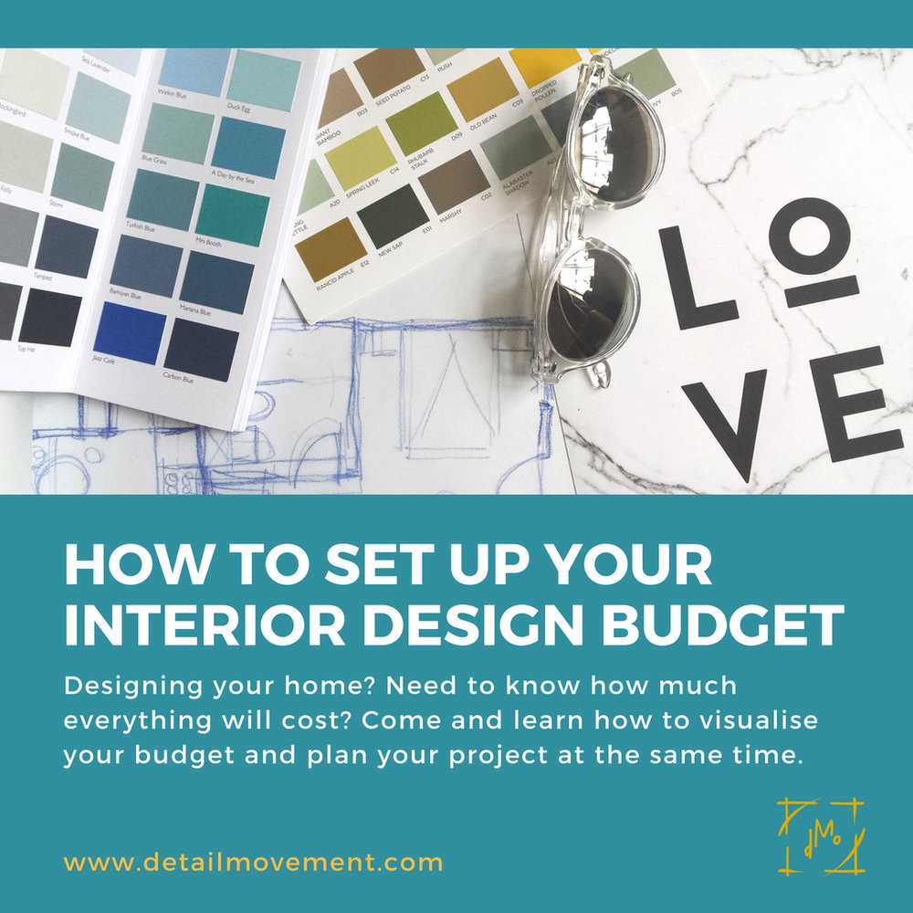 ©Detail Movement - How to set up your Interior Design Budget.jpg