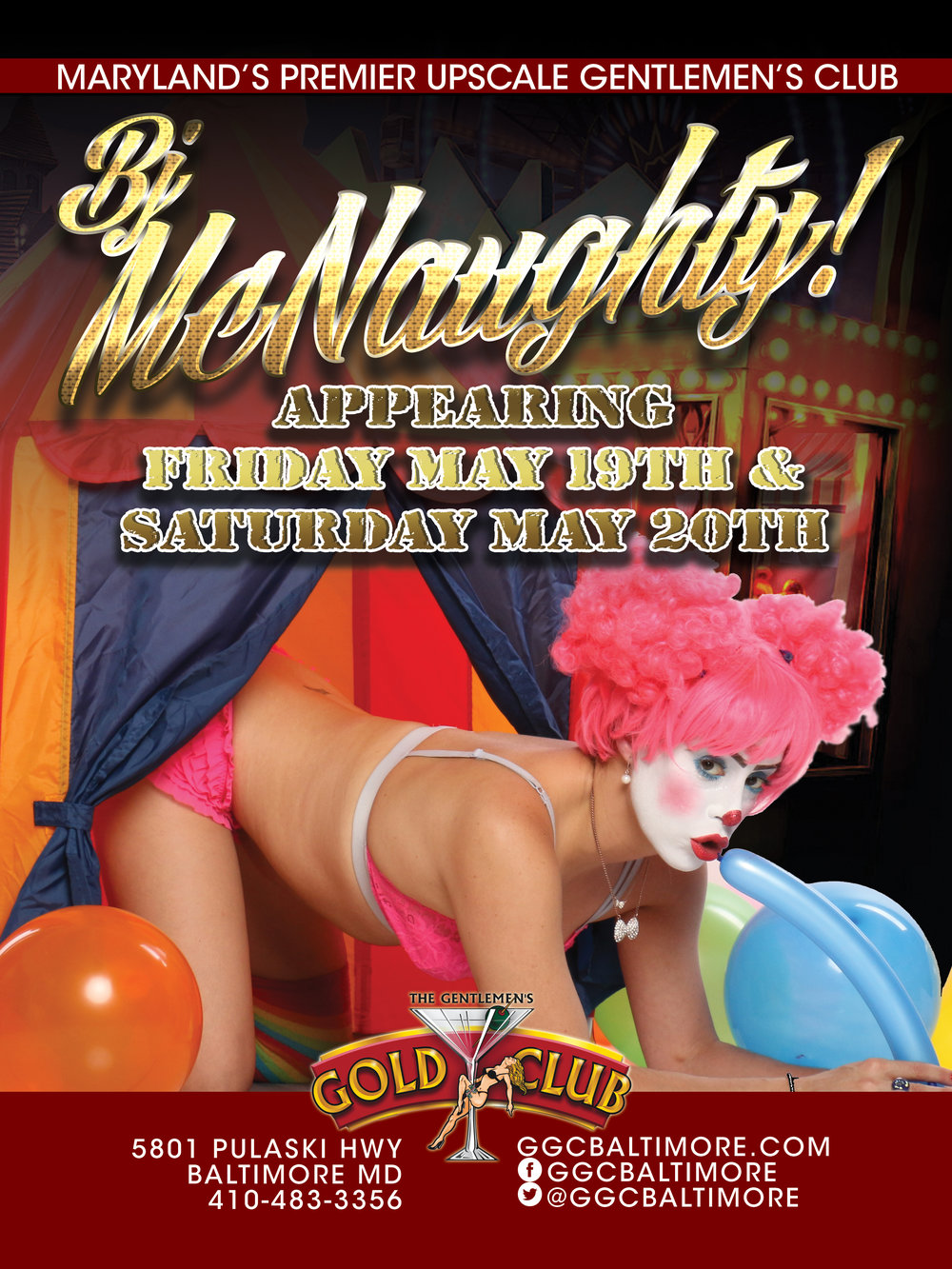 Come check out the GOLD CLUBS NAUGHTY CIRCUS featuring BJ McNAUGHTY the world famous exotic clown! Mark those calendars and don't miss this exclusive event! Shows Friday & Saturday nights!