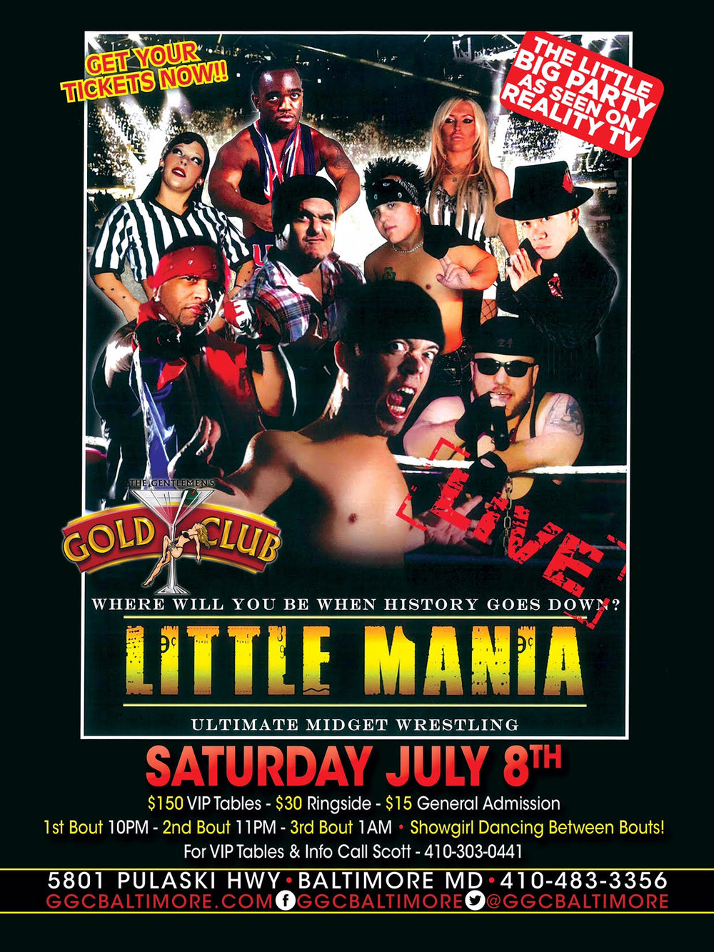 Little Mania is back LIVE at The Gentlemen's Gold Club! Don't miss this low flying action as these small wonders take over the GOLD CLUB! Wrestling & Strippers is a must see event! Tickets on sale now and will go fast! This event could sell out! Call the club at (410) 483-3356 or Scott at (410) 303-0441 for reservations and tickets.