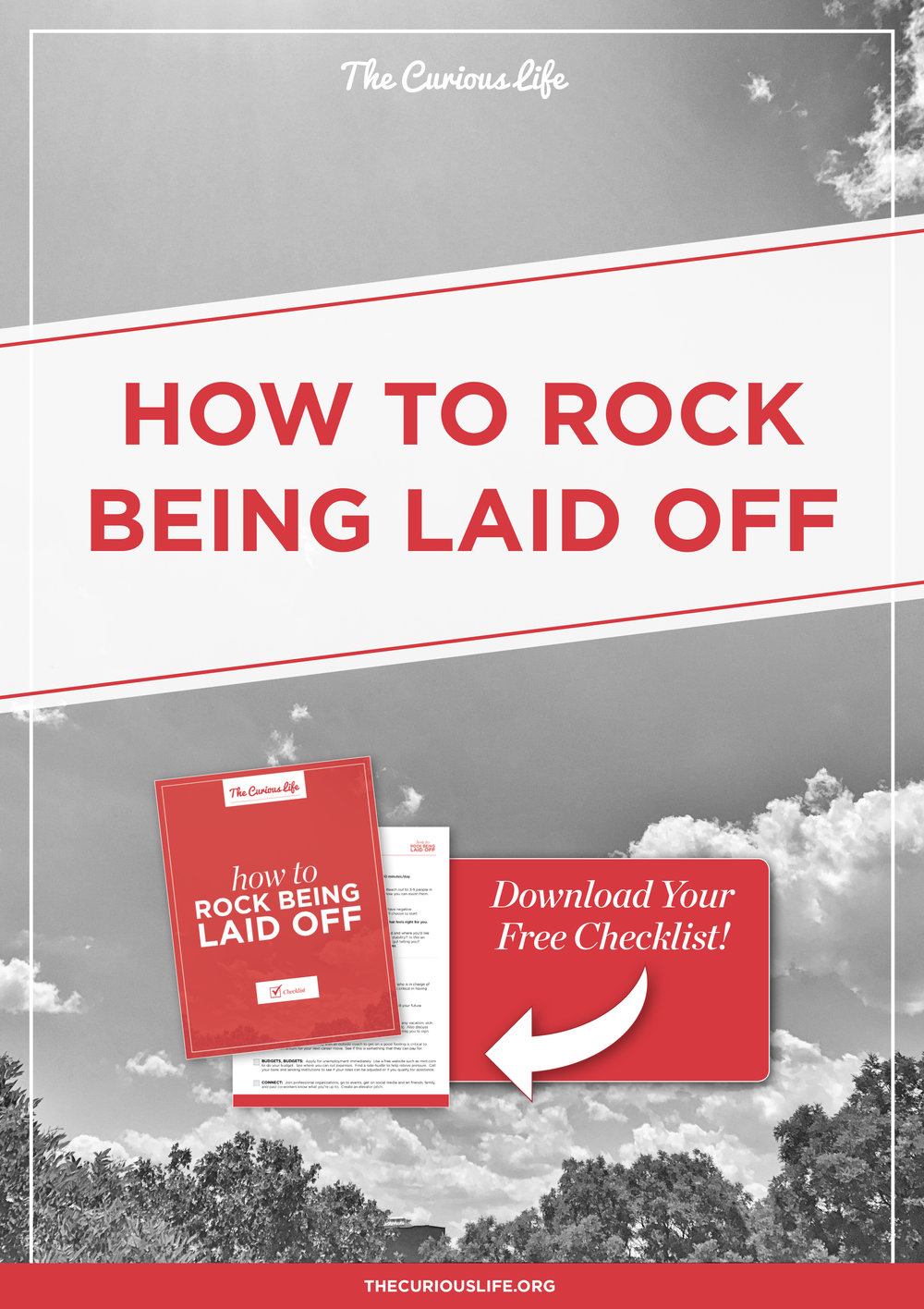 How to Rock Being Laid Off