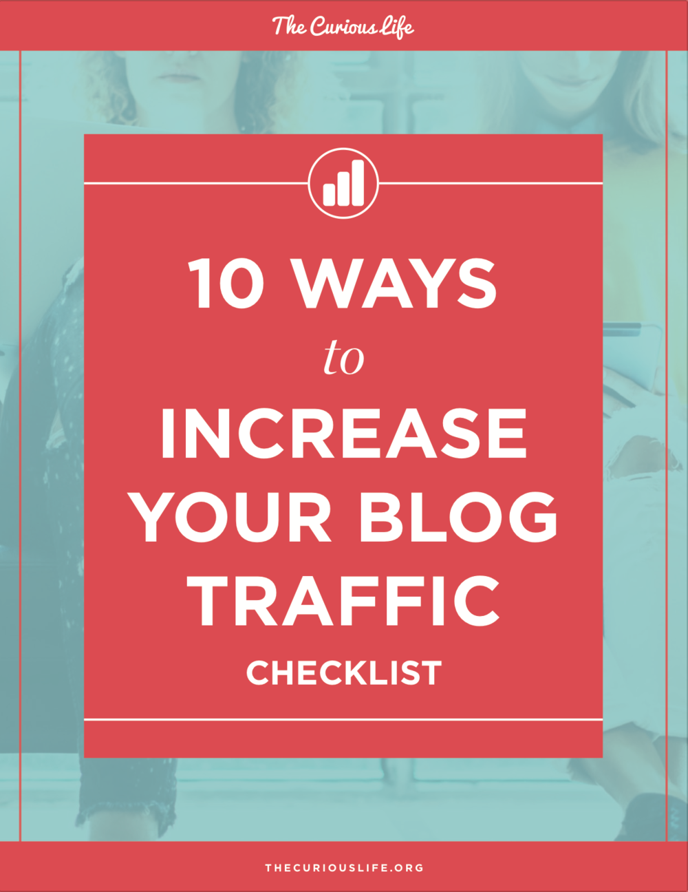 How to Increase Blog Traffic Blogger Checklist