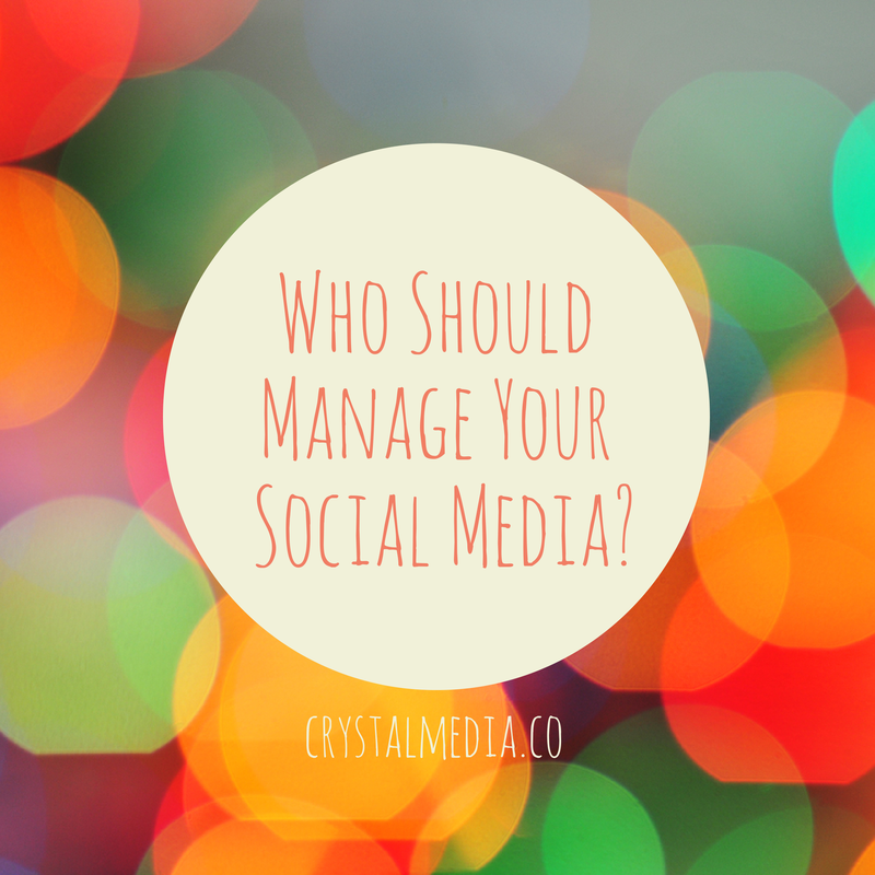who should manage your social media