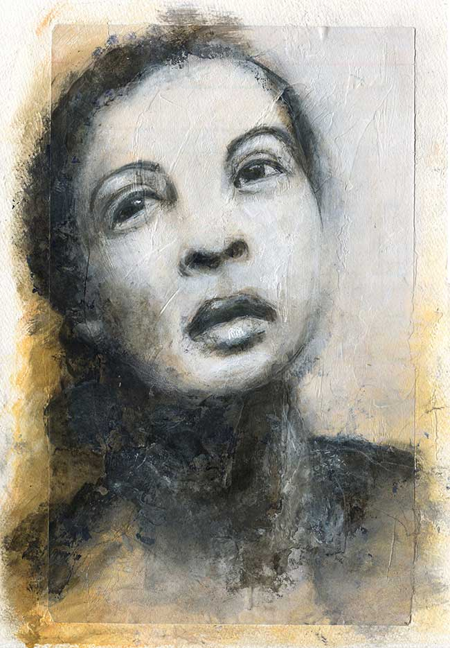 """Billie"" A loosely interpreted portrait of Ms Billie Holiday. For a love and gift that left too soon."