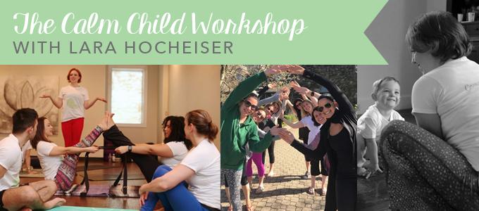 The Calm Child Workshop