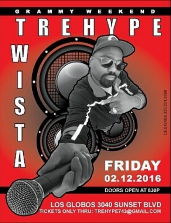 Tickets and booking information contact TreHype743@gmail.com