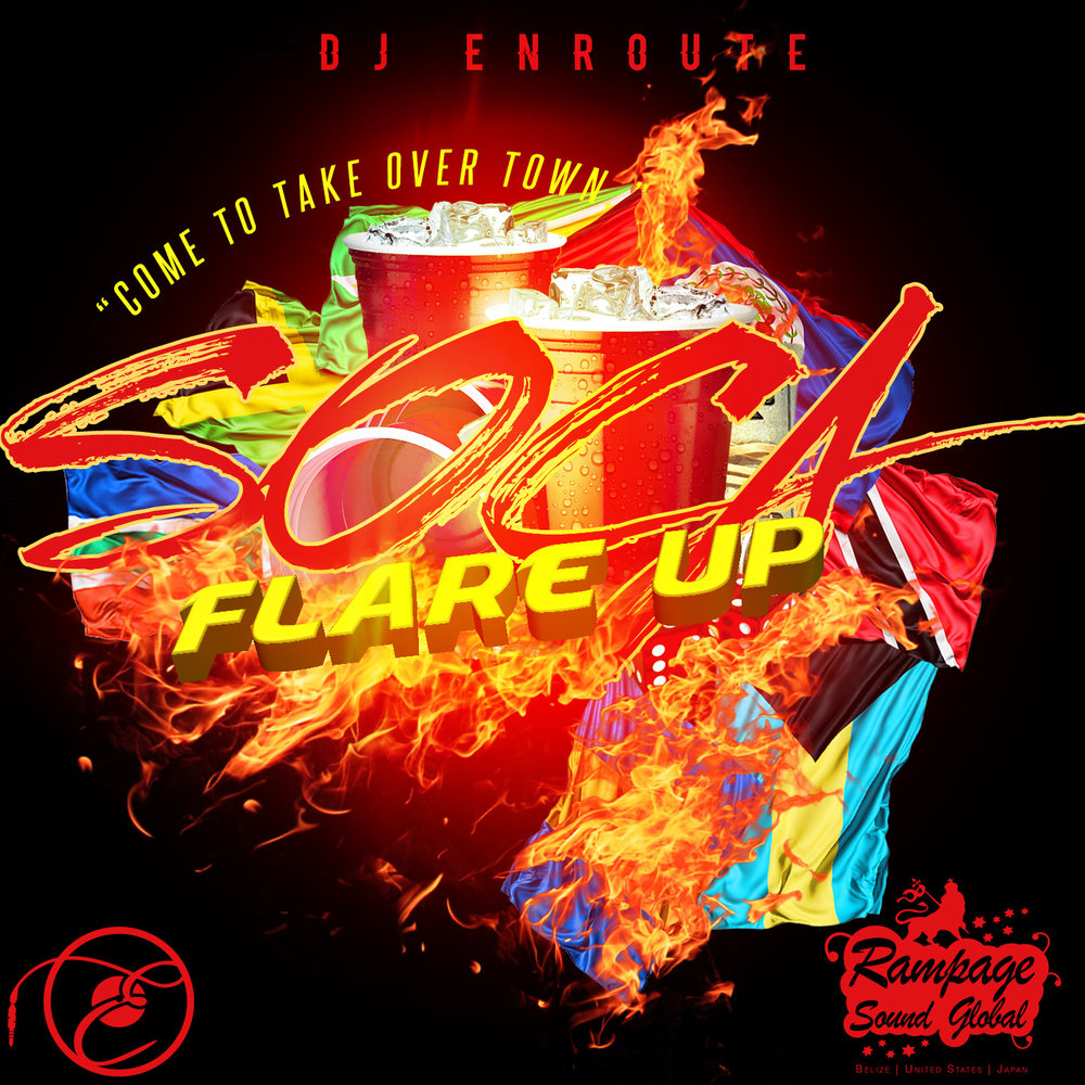 """DJ Enroute's latest mix titled """"Soca Flare Up"""" is now streaming on Soundcloud."""