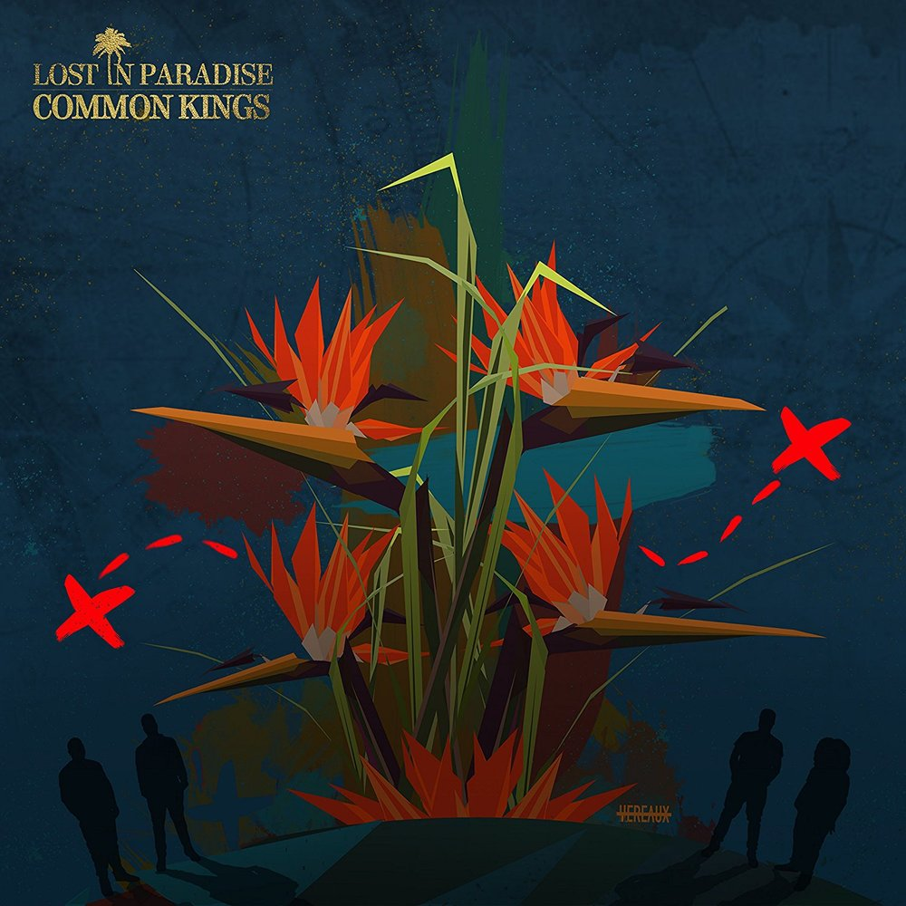 """Common Kings released their latest EP """"Lost In Paradise"""" this year."""