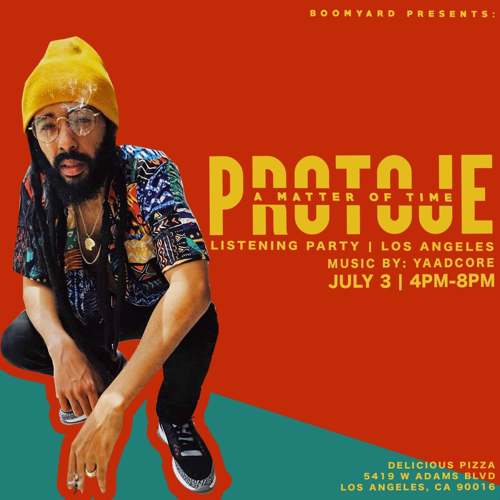 """Meet and Greet with PROTOJE in LA! """"A Matter of Time"""" out now on all digital outlets."""