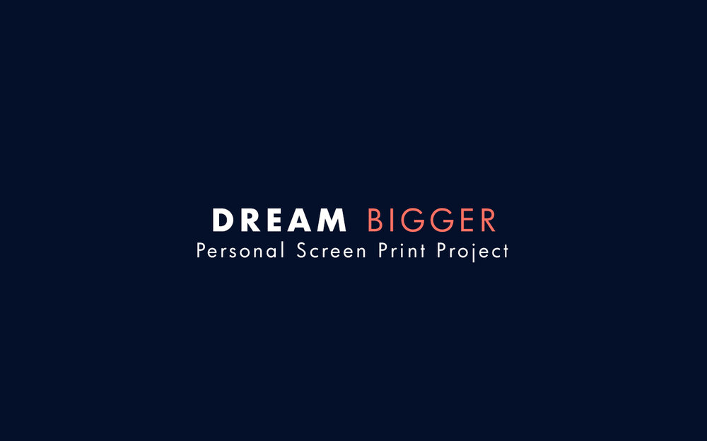 Dream Bigger BehanceArtboard 3.jpg