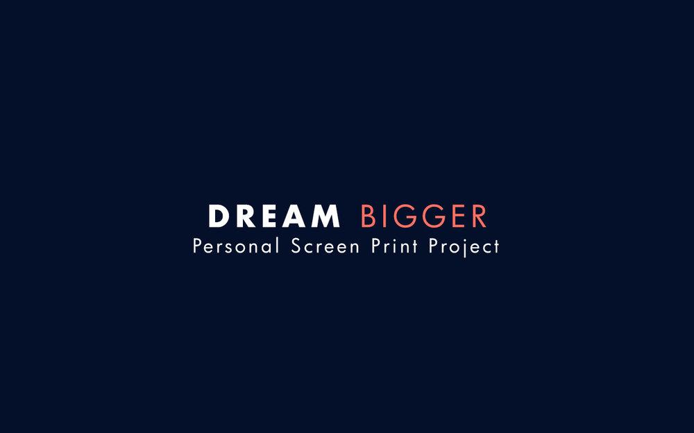 Dream Bigger BehanceArtboard 3.jpg