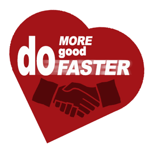 Do More Good Faster