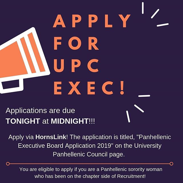 Hey ALL!! Apply for UPC Exec Board!! You are eligible to apply if you are a Panhellenic woman who has gone through recruitment at least once on your chapter's side!! There are positions including: President elect, VP counseling elect, VP Recruitment elect, VP Diversity and Inclusion, VP Philanthropy, VP Administration, VP Finance, and VP Communication! There is information about each of these positions on the application which can be found on HornsLink!! Be sure to submit your application by TONIGHT at MIDNIGHT!!! 🎉🎉 #texaspanhellenic #upc #execboard #strongwomen #womenleaders #empoweringwomen