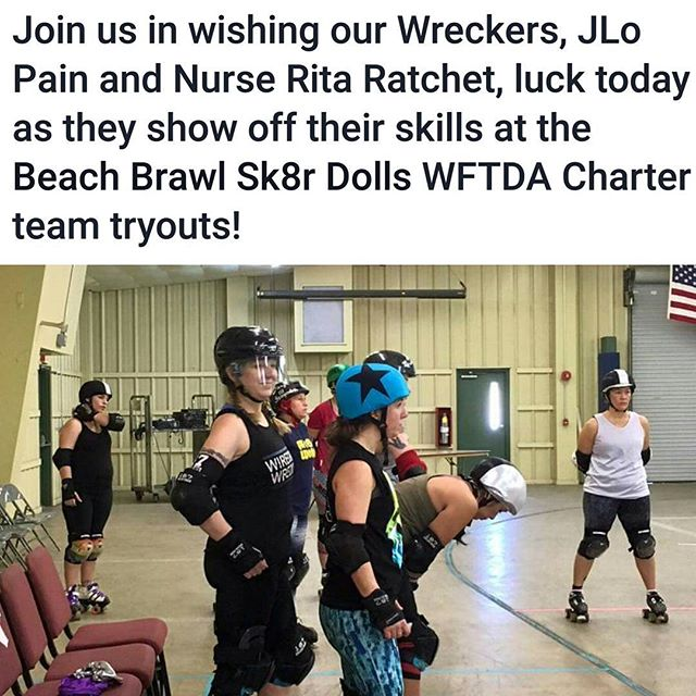 Go ladies... SO PROUD OF YOU!!! # dothanrollerderby # Wiregrass wreckers # derbylife #proudofourteammates # beachbrawlsk8rdolls #WFTDAtryouts #goderbychicks