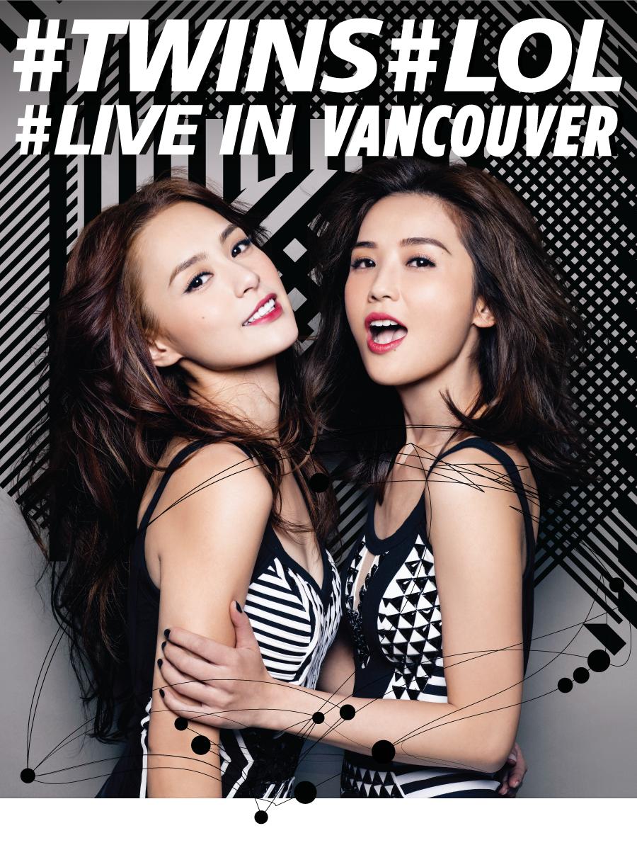 #TWINS#LOL - #LIVE IN VANCOUVER世界巡迴演唱會 温哥华站