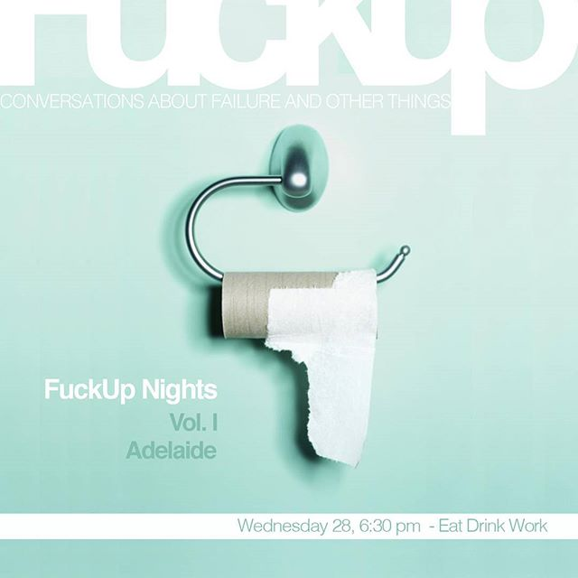 We're hosting this Adelaide's first FuckUp night this Wednesday starting from 6.30pm. Hear from speakers talking about their entrepreneurial failures!  #failforward #dewdrinkeatwork #fuckupnights #adelaide