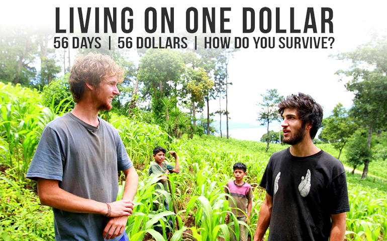 Living on One Dollar (2013) - Dirigido por Chris Temple, Zach Ingrasci, Sean LeonardIMDb: 7.4Rotten Tomatoes: 75%