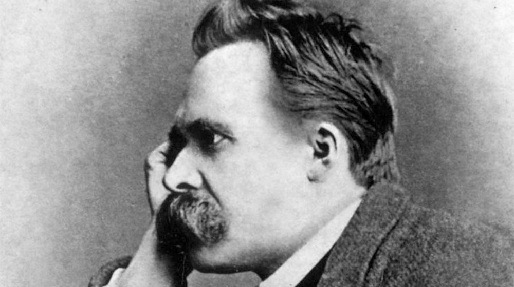 - Friedrich Nietzsche