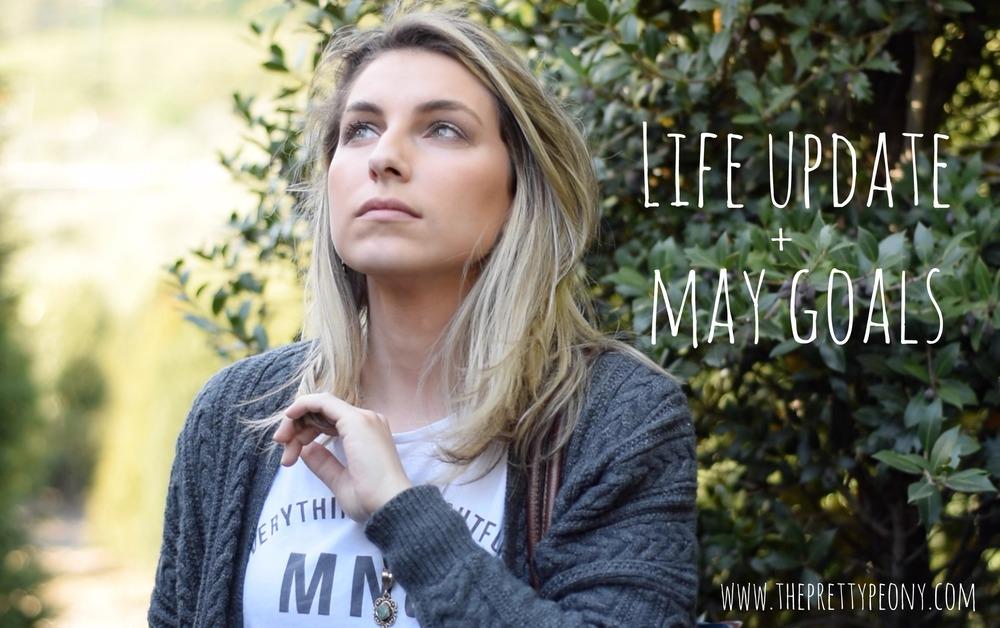 life update + may goals | www.theprettypeony.com