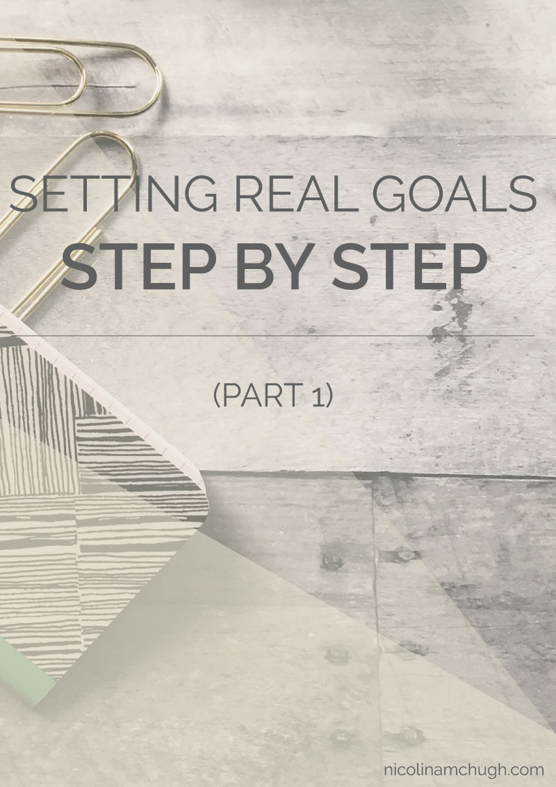 Setting-Real-Goals-Part-1.jpg