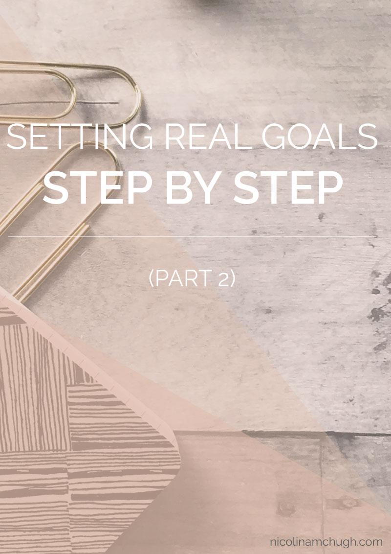 Setting-Real-Goals-Part-2.jpg