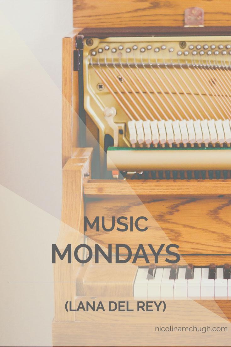 Music-Mondays-Lana-Del-Rey.jpg