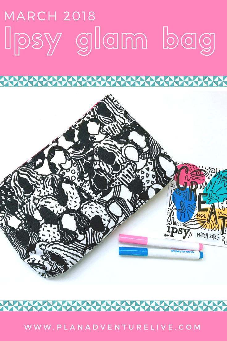 March 2018 Ipsy Glam Bag