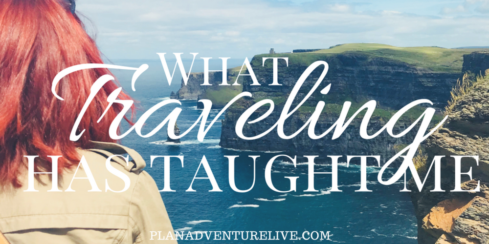 What Traveling Has Taught Me